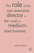 Role of the Non-executive Director in the Small to Medium Sized Businesses